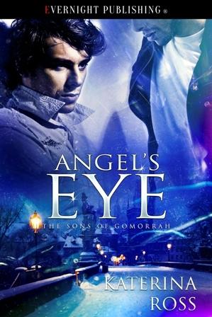 Angel's Eye (The Sons of Gomorrah, #3)