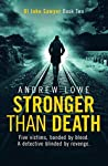Stronger Than Death (DI Jake Sawyer, #2)