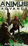 Advance (Animus, #4)