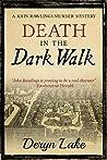 Death in the Dark Walk (John Rawlings # 1)