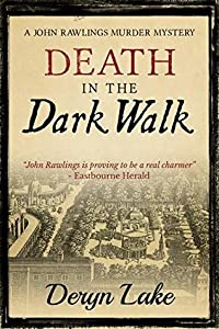 Death in the Dark Walk (John Rawlings # 1)