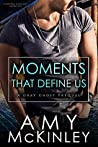 Moments That Define Us (Gray Ghost #0.5)