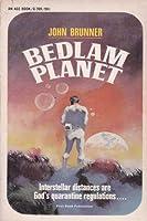 Bedlam planet (An Ace book/G-709)