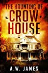 The Haunting of Crow House