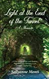 Light at the End of the Tunnel, A Memoir