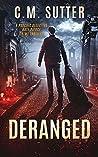 Deranged (Psychic Detective Kate Pierce Crime Thriller #3)