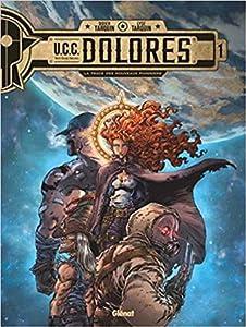 La trace des nouveaux pionniers (UCC Dolores, #1)