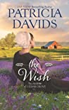 The Wish (The Amish of Cedar Grove #1)