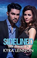 Sidelined (Game On, #3)