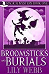 Broomsticks and Burials (Magic & Mystery, #1)