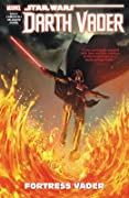 Star Wars: Darth Vader - Dark Lord of the Sith, Vol. 4: Fortress Vader