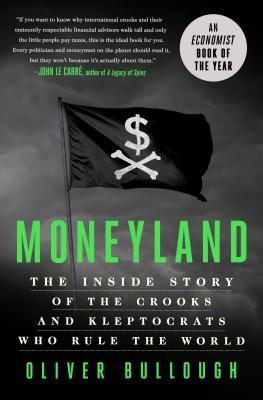 Moneyland by Oliver Bullough