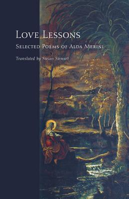 Alda Merini - Love Lessons Selected Poems of Alda Merini