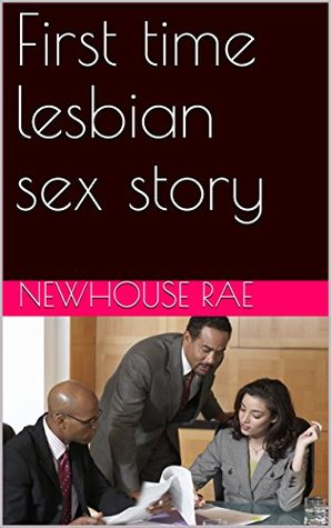 First lesbian sex story time