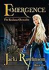 Emergence (The Emiliana Chronicles, Book 1)