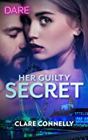 Her Guilty Secret (Guilty as Sin, #1)