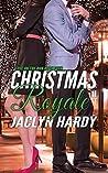 Christmas Royale (Love on the Run Book 4)