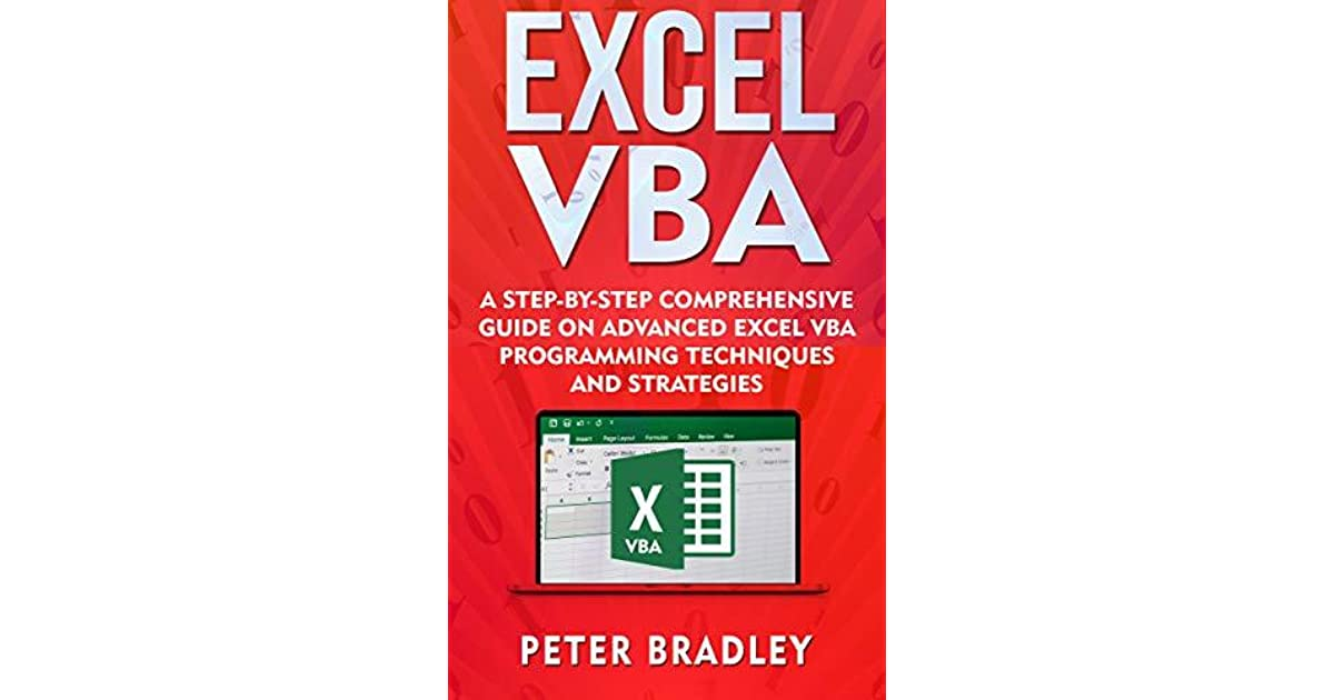 Excel VBA: A Step-By-Step Comprehensive Guide on Advanced