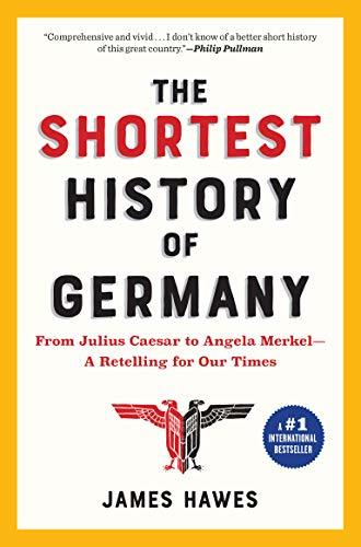 The Shortest History of Germany- Fro