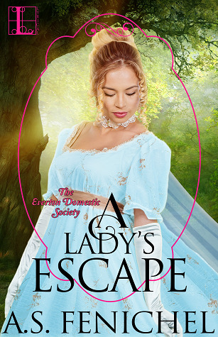 A Lady's Escape (Everton Domestic Society, #2)