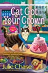 Cat Got Your Crown (Kitty Couture Mystery #4)