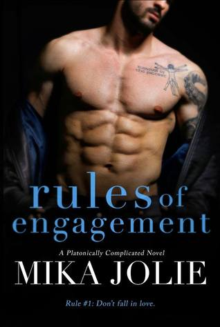 Rules of Engagement by Mika Jolie