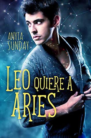 Leo quiere a Aries 1, Anyta Sunday