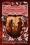Brotherly Havoc (Lost Children of the Prophet Book 4)