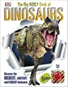 The Big Book of Dinosaurs by D.K. Publishing
