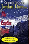 Jordan Dare and the Captive Spirit