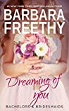 Dreaming of You (Bachelors & Bridesmaids, #7)