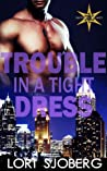 Trouble in a Tight Dress (Six Points Security, #1)