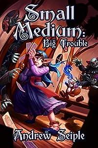Small Medium: Big Trouble