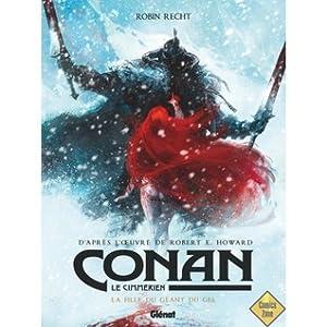 La Fille du Geant du Gel (Conan le Cimmérien, #4)
