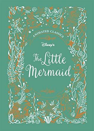 Disney's - The Little Mermaid (Disney's Animated Classics)