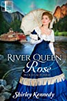 River Queen Rose (In Old California, #1)
