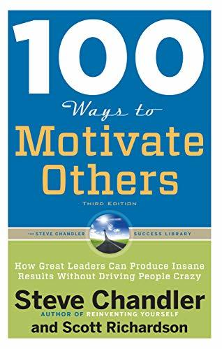 100-Ways-to-Motivate-Others-Third-Edition-How-Great-Leaders-Can-Produce-Insane-Results-Without-Driving-People-Crazy