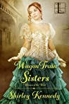 Wagon Train Sisters (Women of the West #2)