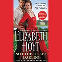 Not the Duke's Darling (Greycourt, #1)