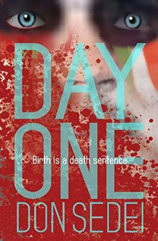 DAY ONE by Don Sedei