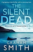 The Silent Dead (Detective Beth Young #1)