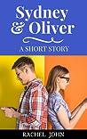 Sydney & Oliver: A Short Story