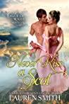 Never Kiss a Scot (The League of Rogues, #10)