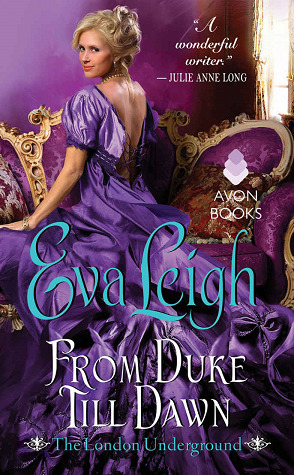 From Duke Till Dawn (The London Underground, #1)