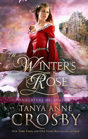 A Winter's Rose (Daughters of Avalon, #2)