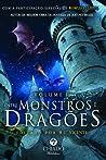 Entre Monstros e Dragões - Volume I