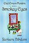 Smokey Eyes (Cold Cream Murders, #2)