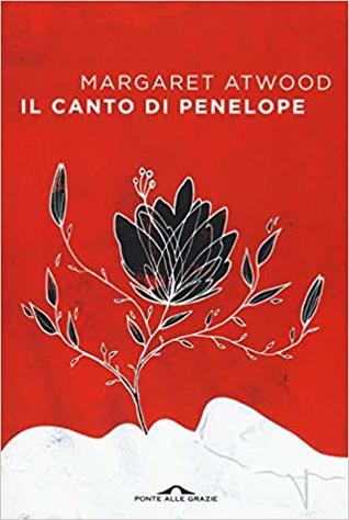 Il canto di Penelope by Margaret Atwood
