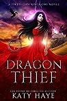 Dragon Thief (The Princess Witch #1)