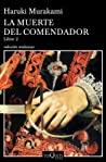 La muerte del comendador (Kishidancho Goroshi, #2)